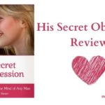 His Secret Obsession, My review... is this info worth anything?