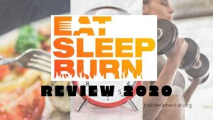 Eat Sleep Burn Review 2020