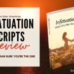 """""""Infatuation Scripts"""" Review (by female)... Holy grail of dating!!"""